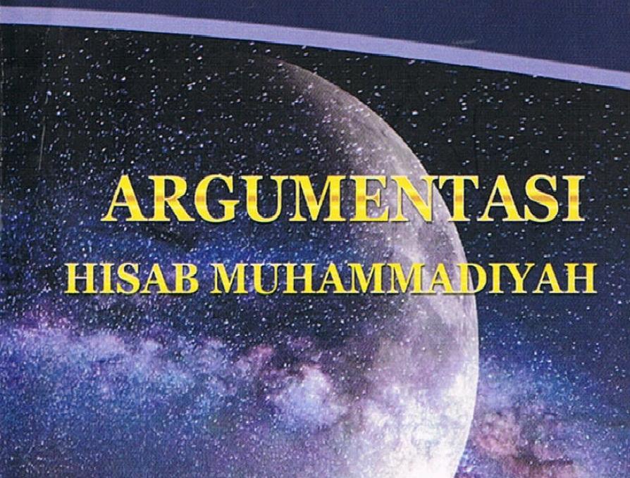Photo of E-Book: Argumentasi Hisab Muhammadiyah oleh Majelis Tarjih & Tajdid Pimpinan Pusat Muhammadiyah Tahun 2014