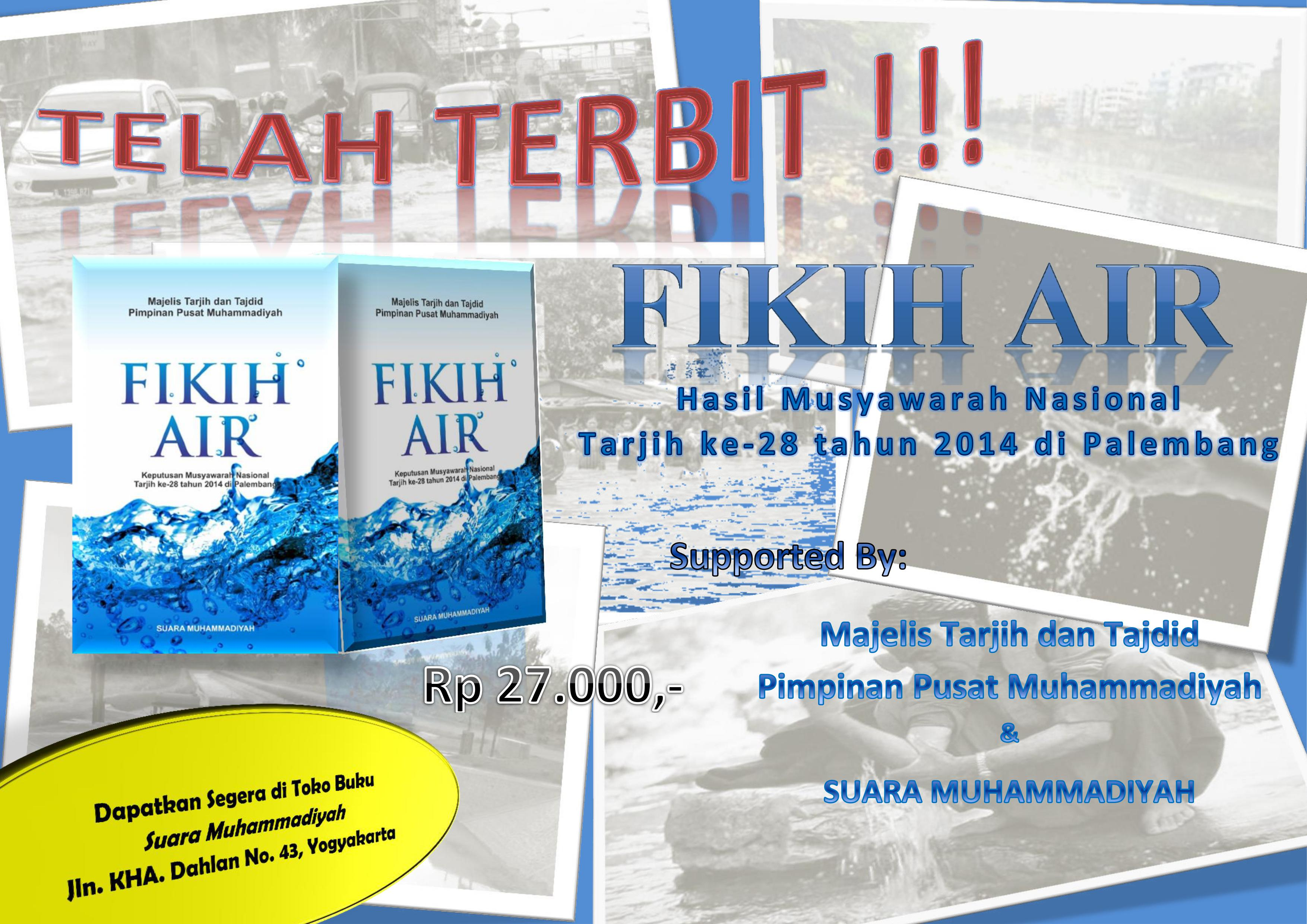 """Photo of Terbitkan Buku Fikih Air, """"Wujud Kepedulian Muhammadiyah terhadap Lingkungan Hidup"""""""